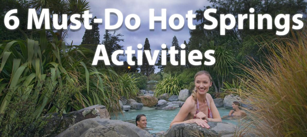 hot springs activities New Zealand